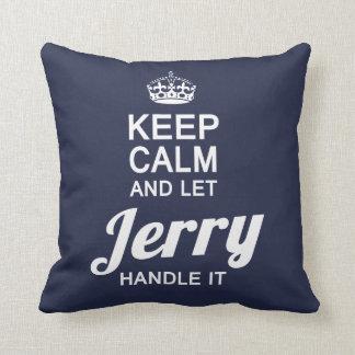 Almofada Deixe Jerry segurá-lo!