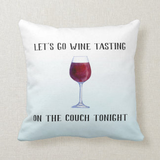 Almofada Deixe-nos ir degustação de vinhos no sofá