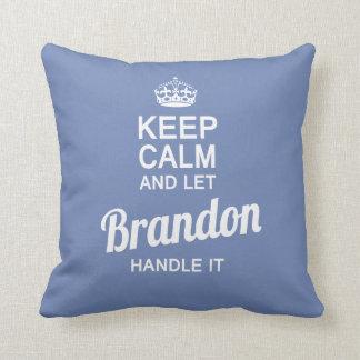 Almofada Deixe o Brandon segurá-lo!