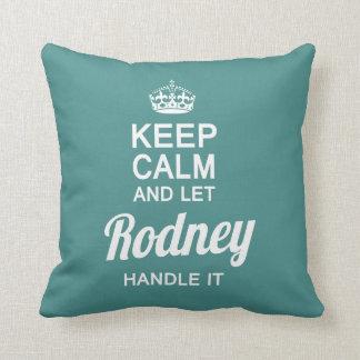 Almofada Deixe o Rodney segurá-lo!