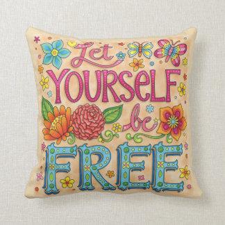 """Almofada """"Deixe-se ser"""" travesseiro livre - arte positiva"""