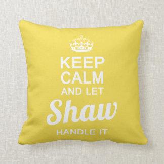 Almofada Deixe Shaw segurá-lo
