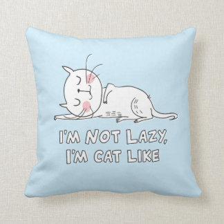 Almofada Eu não sou preguiçoso, mim sou gato como