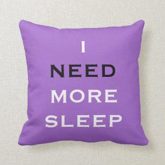 Almofada Eu preciso mais travesseiro roxo do sono