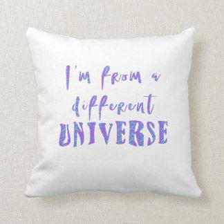 Almofada Eu sou de um UNIVERSO diferente