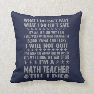 Almofada Eu sou um professor de matemática até mim morro