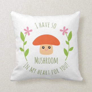 Almofada Eu tenho assim o cogumelo em meu coração para você