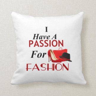 Almofada Eu tenho uma paixão para a forma 16 x o