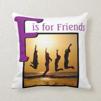 Almofada F para amigos
