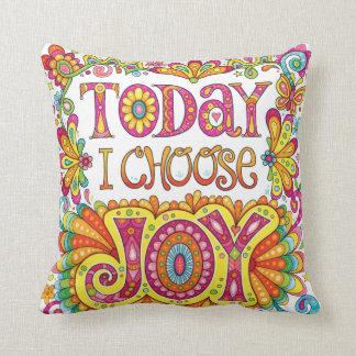 """Almofada """"Hoje eu escolho travesseiro da alegria"""" - arte"""