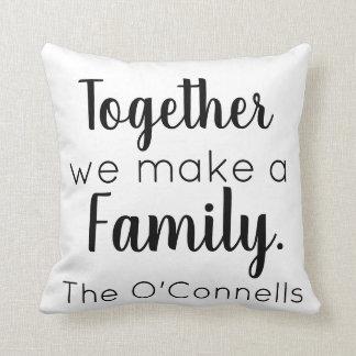 Almofada Junto nós fazemos uma família