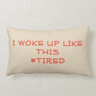 Almofada Lombar Eu acordei como este travesseiro