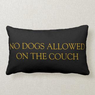 Almofada Lombar Nenhuns cães permitidos no travesseiro do sofá