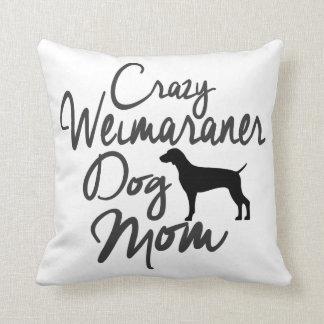 Almofada Mamã louca do cão de Weimaraner