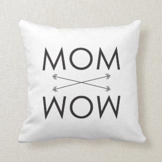 Almofada Mamã - travesseiro do wow |