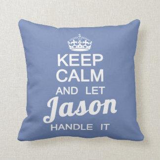 Almofada Mantenha calmo e deixe Jason segurá-lo