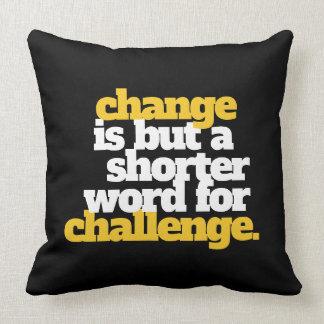 Almofada Mudança e desafio inspirados das palavras