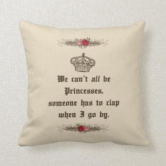 Almofada Nós não podemos todos ser travesseiro decorativo