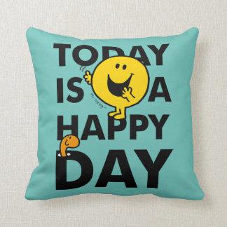 Almofada O Sr. Feliz | é hoje um dia feliz