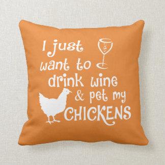 Almofada O vinho da bebida & Pet minhas galinhas