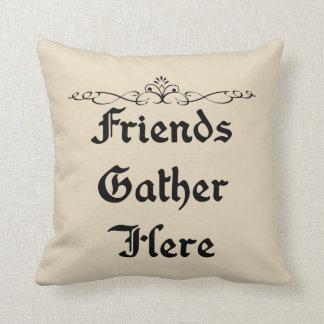 Almofada Os amigos recolhem aqui o travesseiro decorativo