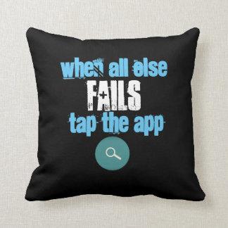 Almofada Quando todo o outro falhar a torneira o App -
