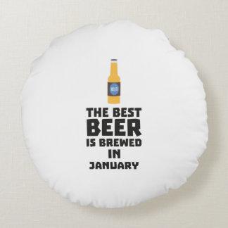 Almofada Redonda A melhor cerveja é em janeiro Zxe8k fabricado