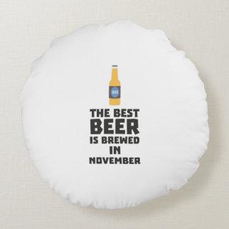 Almofada Redonda A melhor cerveja é em novembro Zk446 fabricado