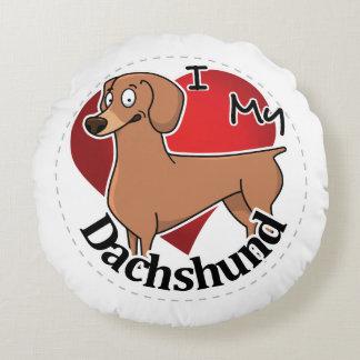 Almofada Redonda Eu amo meu Dachshund engraçado & bonito adorável