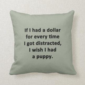 Almofada Se eu tive um dólar
