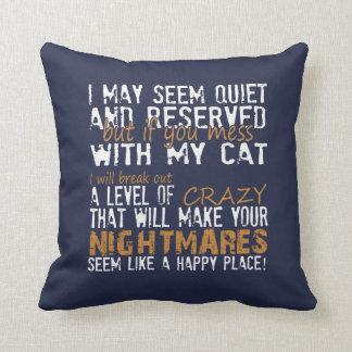Almofada Se você SUJA com meu CAT!