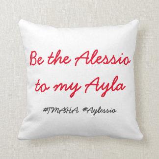 Almofada Seja o Alessio a meu travesseiro de Ayla
