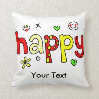 Almofada Seja travesseiro feliz