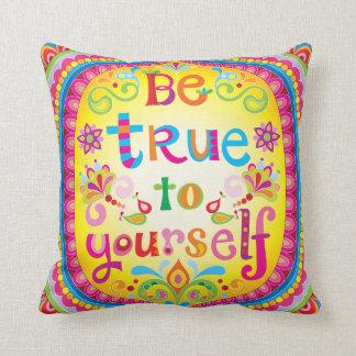 """Almofada """"Seja verdadeiro a o senhor mesmo"""" travesseiro -"""