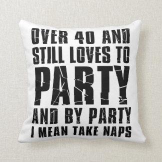 Almofada Sobre 40 e amores para party ainda sestas