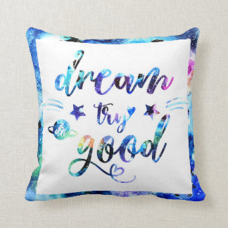 Almofada Sonho. Tentativa. Faça bom