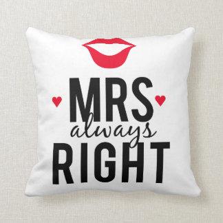 Almofada Sra. sempre direita