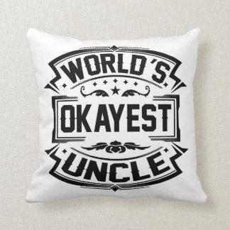 Almofada Tio do Okayest do mundo