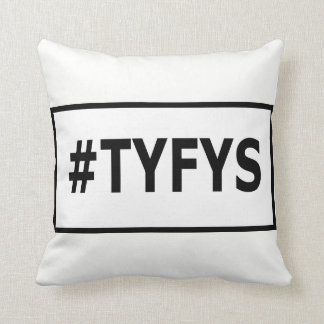 Almofada Travesseiro decorativo do #TYFYS