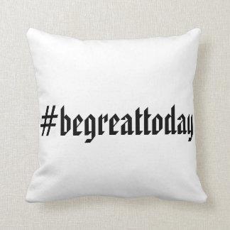 Almofada Travesseiro decorativo inspirador #begreattoday