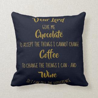 Almofada Vinho engraçado do café do chocolate da oração da
