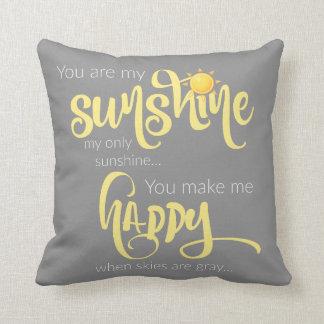 Almofada Você é minha luz do sol; amarelo em cinzas, com