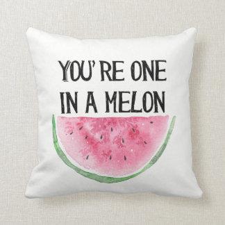 Almofada Você é um em um coxim do melão