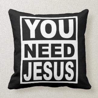 Almofada Você precisa Jesus