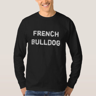 alpargata long cavalheiros French Bulldog Camiseta