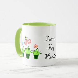 """""""Ame caneca bonito das minhas plantas"""""""