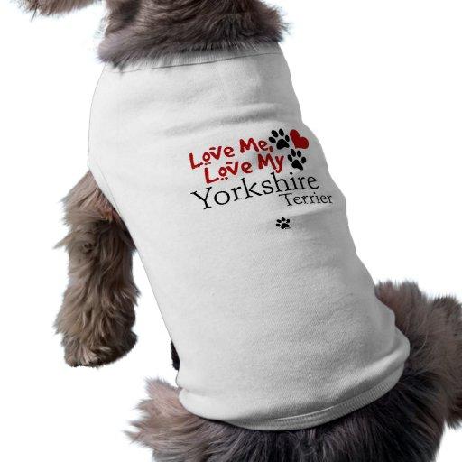 Ame-me, ame-o meu yorkshire terrier camisa para caes