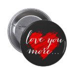 Ame-o mais… coração vermelho botons