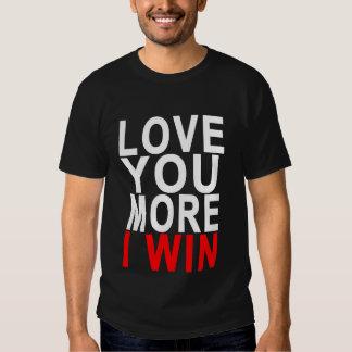 ame-o mais que eu ganho. .png camisetas
