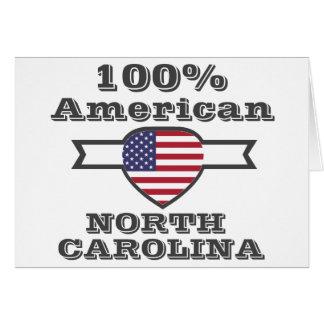Americano de 100%, North Carolina Cartão Comemorativo